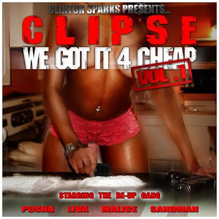 VA-Clinton_Sparks_Presents_Clipse-We_Got_It_4_Cheap_Vol_1-2005-FUA