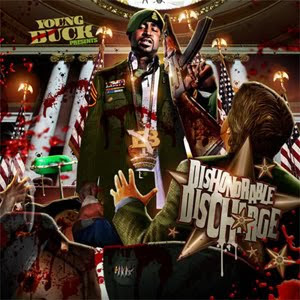 Young_Buck-Dishonorable_Discharge-(Bootleg)-2010-WEB