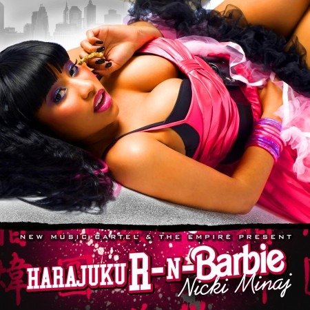 Artist : Nicki Minaj Album : Harajuku R-N-Barbie Genre : Hip-Hop Year : 2010