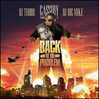Big_Mike_DJ_Thoro_And_Cassidy-Back_To_The_Problem-_Bootleg_-2008-C4