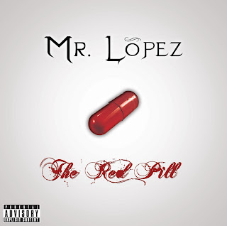Mr._Lopez-The_Red_Pill-Bootleg-2010-CMS