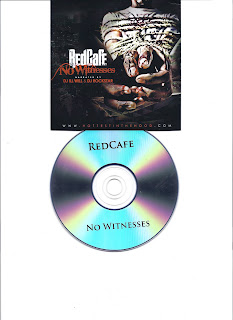 Red_Cafe-No_Witnesses_(Narrated_by_DJ_Ill_Will_and_DJ_Rockstar)-Bootleg-2010-CR