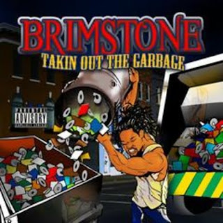 Brimstone-Takin_Out_The_Garbage-(Bootleg)-2010-CR