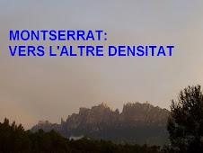 MONTSERRAT: VERS L'ALTRE DENSITAT