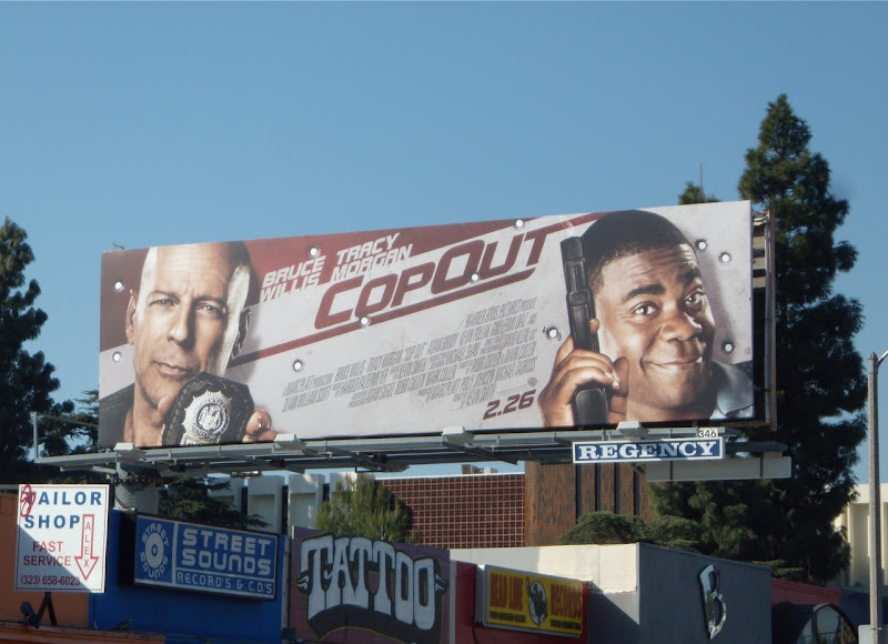 Cop Out movie billboard I'm not sure how funny the new comedy starring Bruce ...