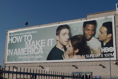 How to make it in America TV billboard
