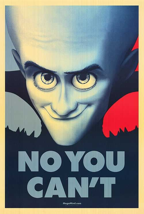 Megamind No You Can't poster