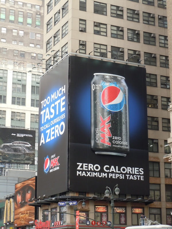 Daily Billboard Nyc Week Pepsi Max Zero Calories Billboards Advertising For Movies Tv Fashion Drinks Technology And More