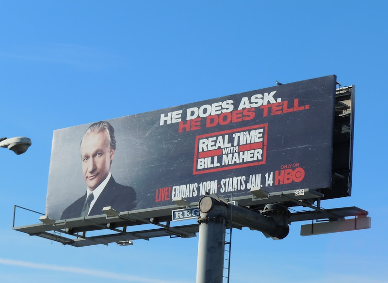 Does Ask Does Tell Bill Maher billboard. It was such a fantastic way to end ...