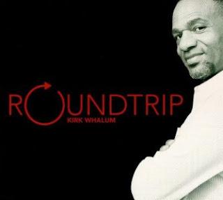 Kirk Whalum - Roundtrip