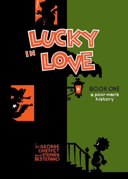 LUCKY IN LOVE de George Chieffet et Stephen DeStefano LuckyInLove