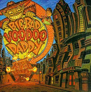 Big Bad Voodoo Daddy - Big Bad Voodoo Daddy - INTERSCOPE