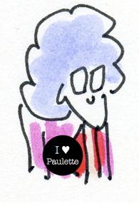 i love paulette