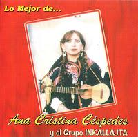 Ana Cristina Céspedes y Grupo Inkallajta