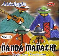 ANTOLOGIA DE ÑANDA MAÑACHI (Toda una Tradición) Vol. 2