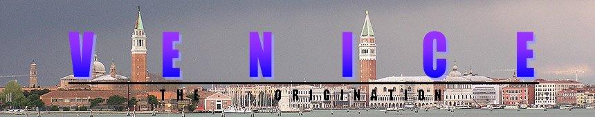 Venice The Origination