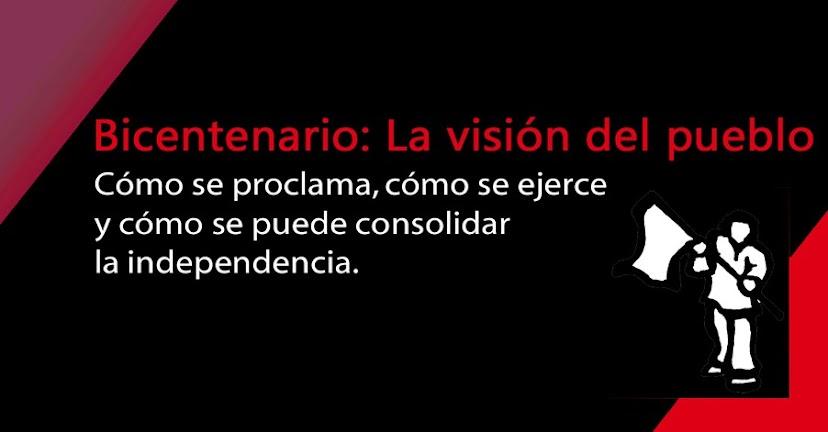 Bicentenario: La visión del pueblo