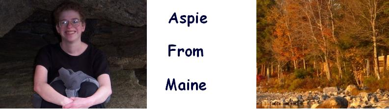 Aspie from Maine