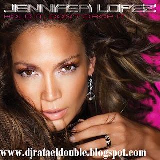 Jennifer Lopez Hold It Don T Drop It