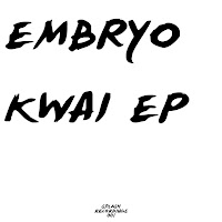 Embryo - Kwai EP