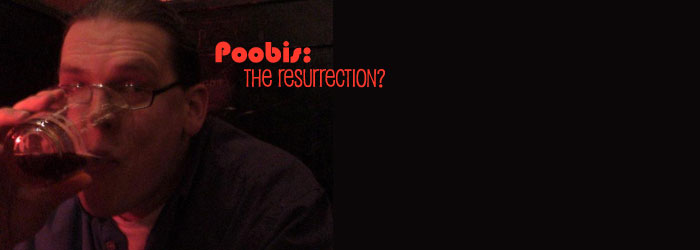 Poobis: The Resurrection