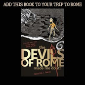 The Devils of Rome, Made Me Do It!- Travelogue