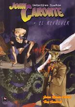 Jhon Caronte & El Revolver