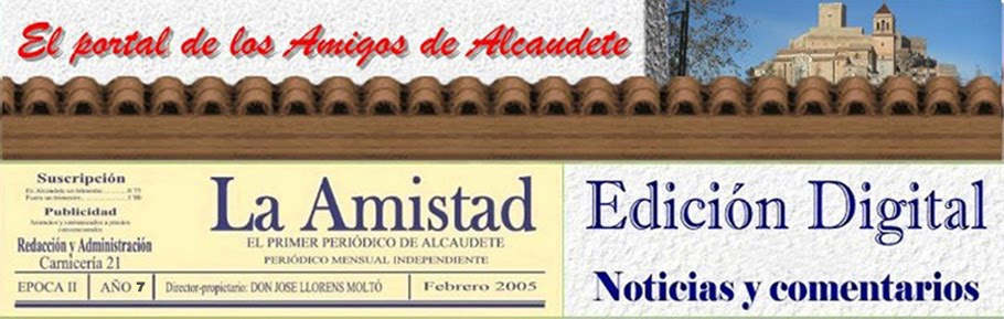 LA AMISTAD DE ALCAUDETE - Noticiero Digital.