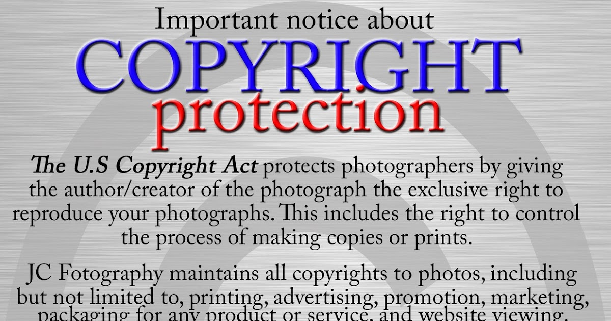 Jc fotography copyright information for Copyright facts and information