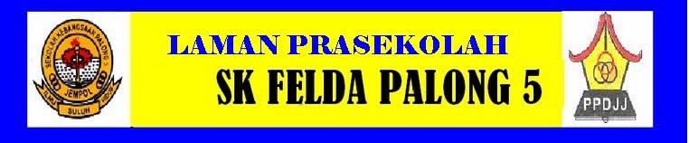 PRASEKOLAH SK PALONG 5(F)