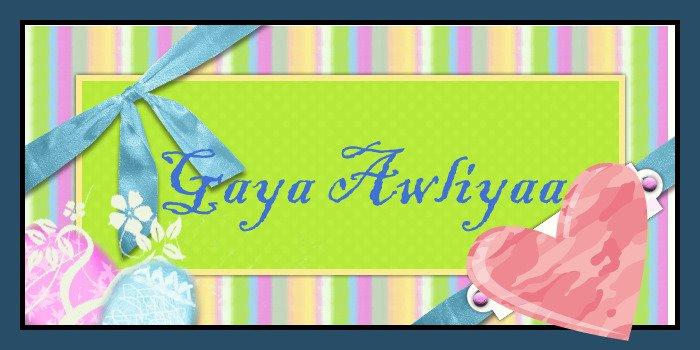 Gaya Awliyaa