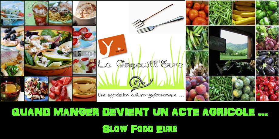 Le Cagouill'Eure - Antenne Slow Food de l'Eure