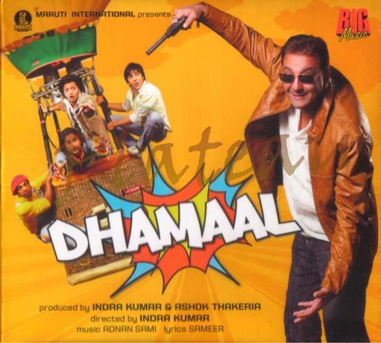Dhamaal Dhamaal   Every...