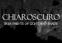 Chiaroscuro: Treatments of Light and Shade