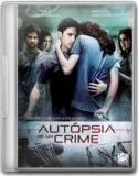 Autópsia de Um Crime - DVDRip (2009)