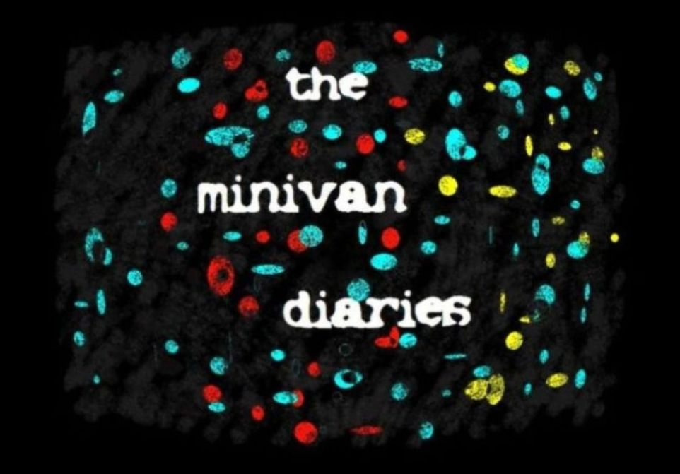 The Minivan Diaries