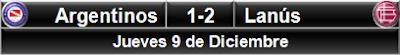 Argentinos Jrs. 1-2 Lanús