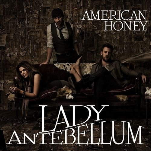 Lady+Antebellum+-+American+Honey+%5BAlbum+Cover%5D.jpg