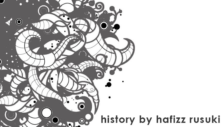 HISTORY BY HAFIZZ RUSUKI