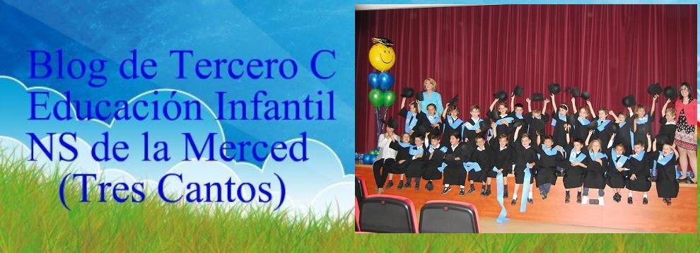 Blog de Tercero C Infantil NS de la Merced (Tres Cantos)