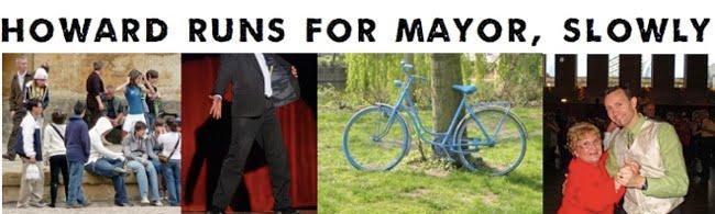 Howard's Running for Mayor
