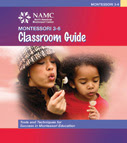 Third Plane of Development Ages 12-18 NAMC Montessori Philosophy 3-6 classroom guide