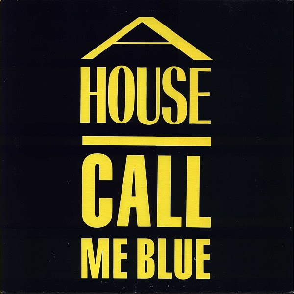 A House Call Me Blue My Record Collection