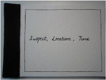 suspect, location, time