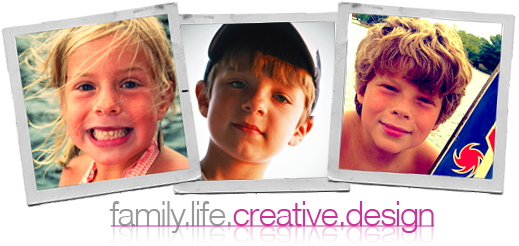 FAMILY // LIFE // CREATIVE // DESIGN