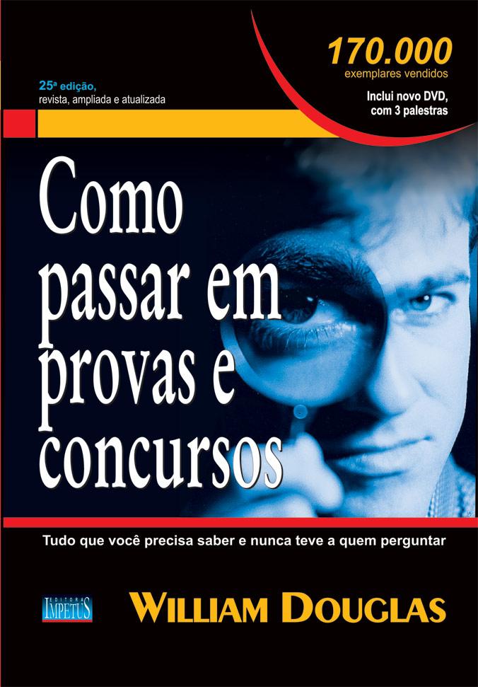 Carlos Rafael Ferreira: Como Passar em Provas e Concursos