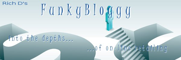 FunkyBloggy:  Into the Depths of On-Line Retailing