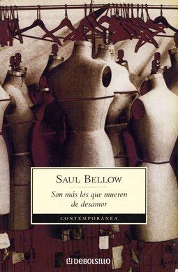 Saul Bellow, varias obras Sonmasmuerendesamor