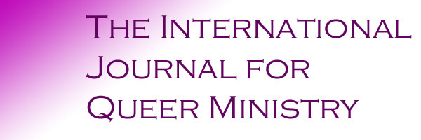 The International Journal for Queer Ministry