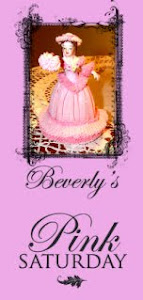 Beverly`s Pink Saturday!